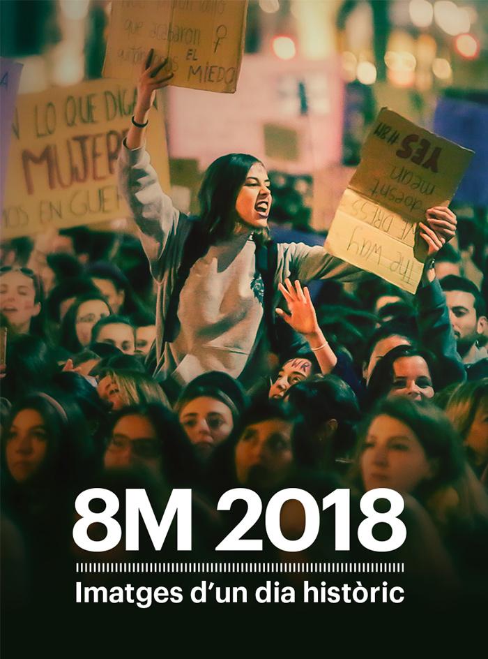 8M 2018. Imatges d'un dia històric
