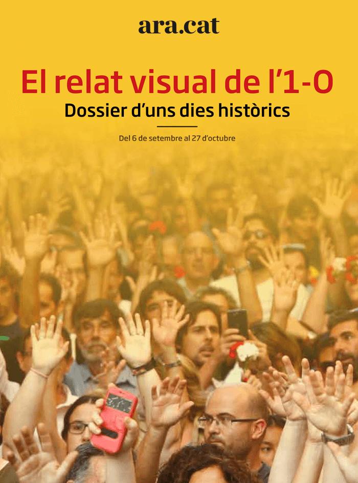 El relat visual de l'1-O. Dossier d'uns dies històrics