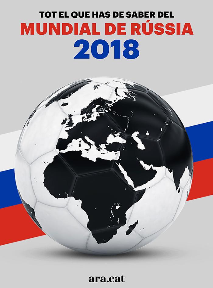 Tot el que has de saber sobre el Mundial de Rússia
