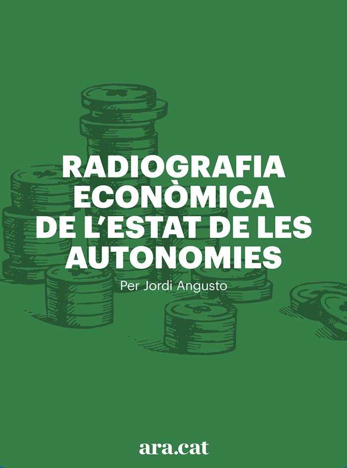 Radiografia econòmica de l'Estat de les autonomies