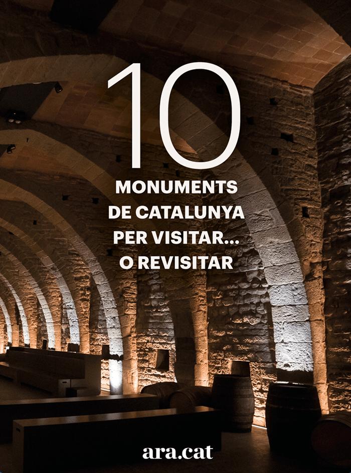 10 monuments de Catalunya per visitar... o revisitar