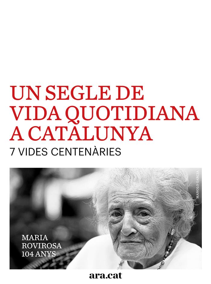 Un segle de vida quotidiana a Catalunya