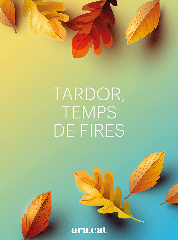 Tardor, temps de fires