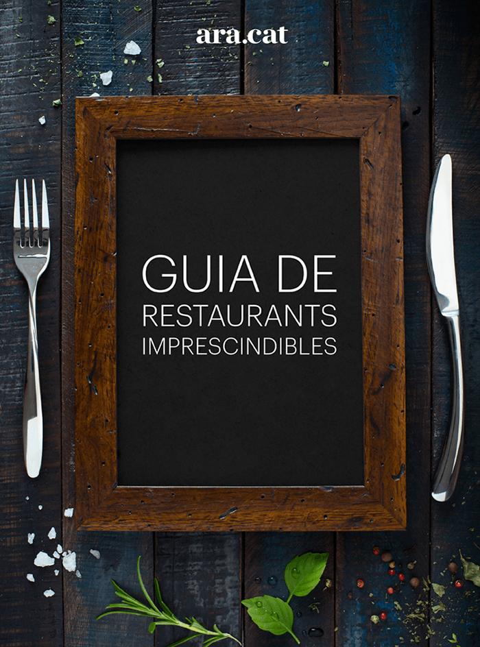 Guia de restaurants imprescindibles