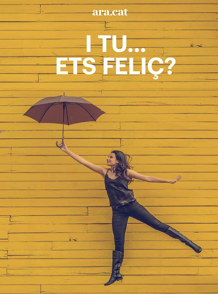 I tu... ets feliç?